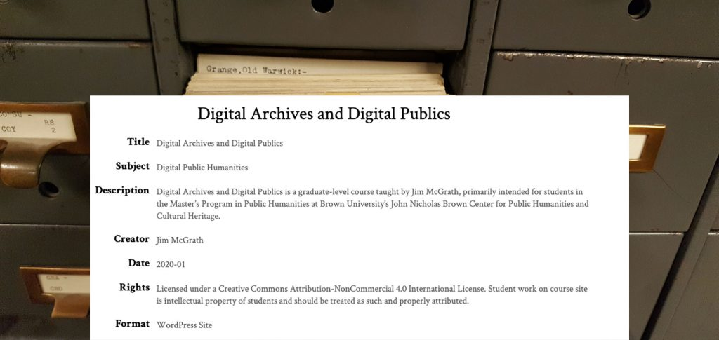 """Image featuring metadata descriptions of """"Digital Archives and Digital Publics"""" course site; information is also documented in the text of the About page."""